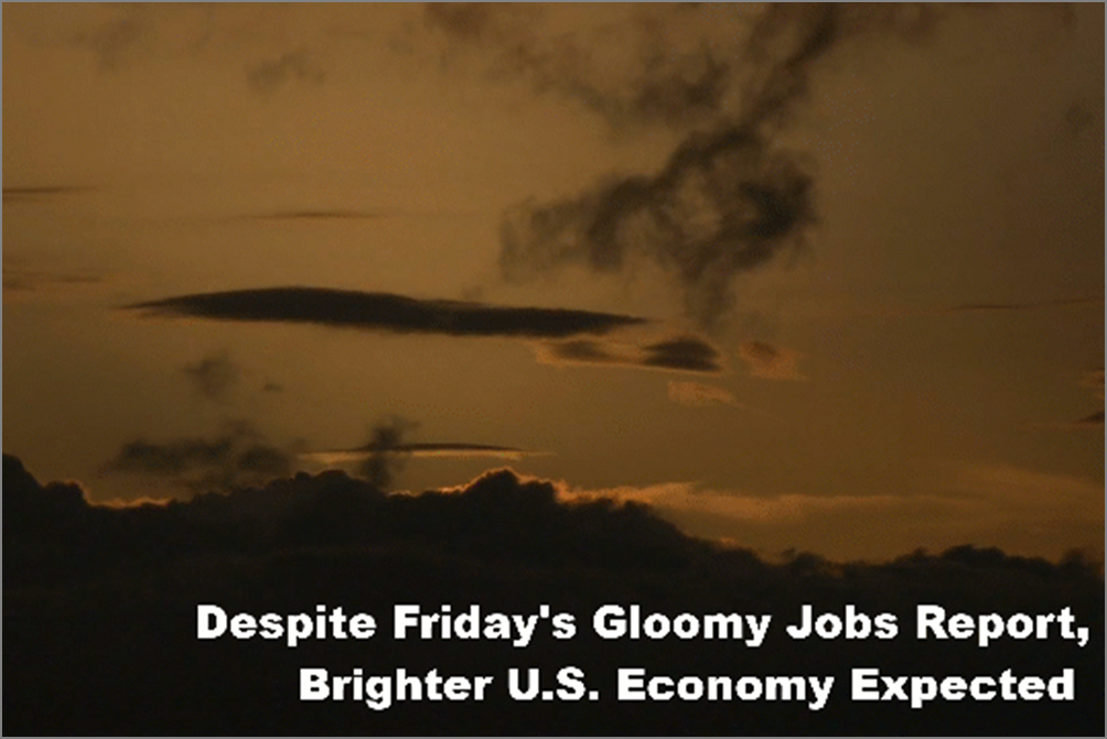 Despite Gloomy Jobs Report, The Economic Outlook Remains Bright